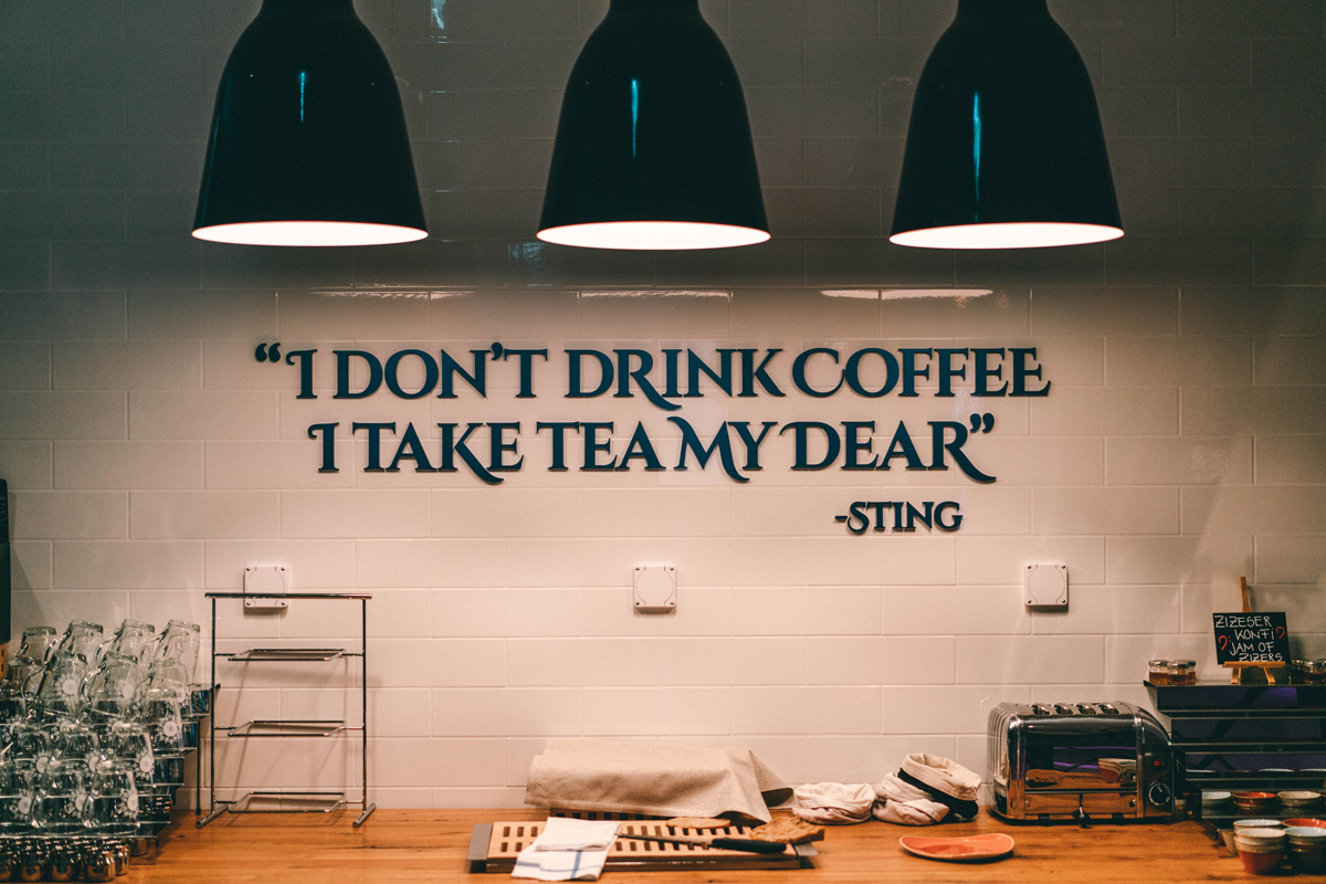 I dont drink coffee …